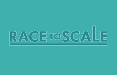 Race to Scale
